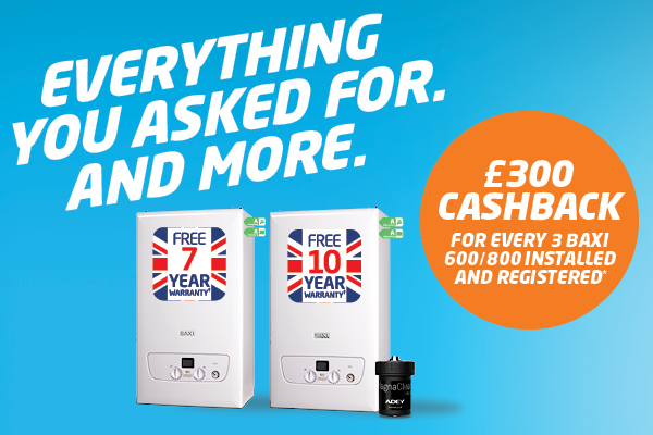 Cashback offer on Baxi 800 and 600 boilers
