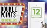Double points promotion for installers